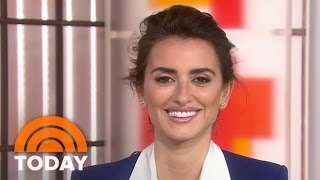 Penelope Cruz: She's Great At Cutting Hair, And Her Feet Are 'Normal' | TODAY