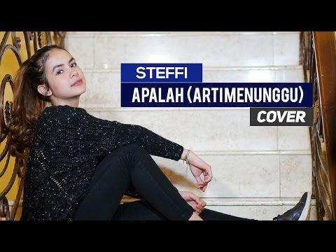 Download Steffi Zamora - Apalah Arti Menunggu by RAISA Cover Mp4 baru