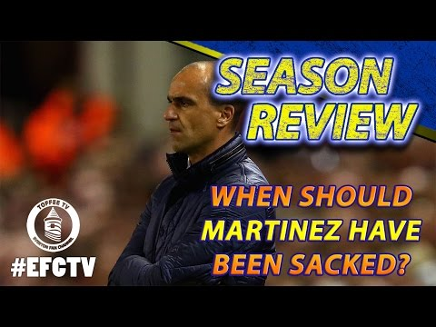 Everton Season Review 15/16 | When Should Martinez Have Been Sacked?