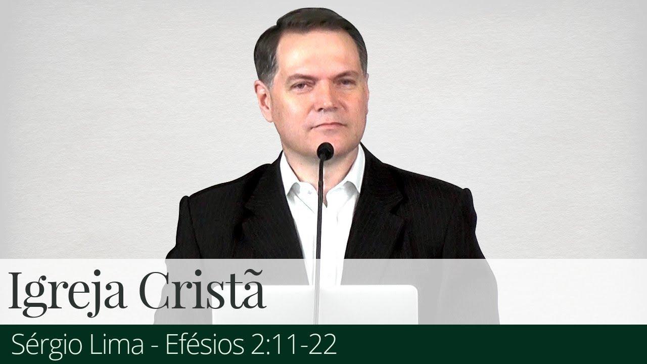 Igreja Cristã - Sérgio Lima