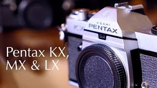 Pentax KX, MX & LX Review