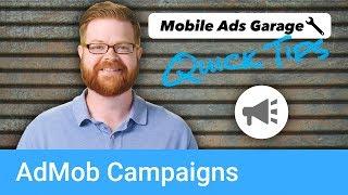 AdMob Campaigns - AdMob Quick Tip #8