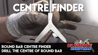 Round bar centre finder | drill the centre of round bar