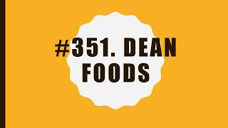 #351 Dean Foods|10 Facts|Fortune 500|Top companies in United States