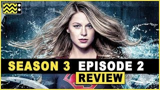 Supergirl Season 3 Episode 2 Review & Reaction   AfterBuzz TV