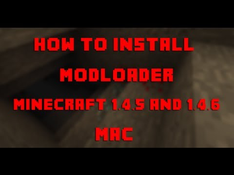 How to Install Modloader for Minecraft 1.4.5 and 1.4.6 (Mac OSX 10.6+)