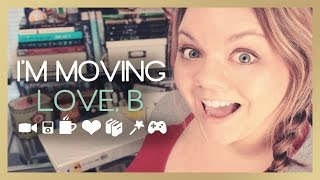 I'm Moving | Love, B