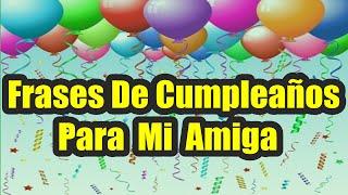 Frases De Cumpleaños, Felicitaciones De Cumpleaños Originales, Feliz Cumple Compañera