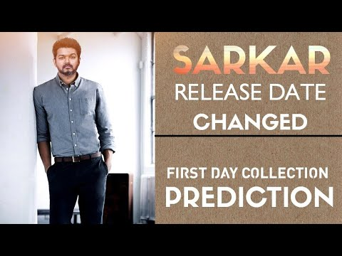 Sarkar Movie Release Date Changed - Sarkar First Day Collection In TN Prediction | Sarkar vs 2.0