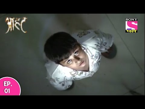 Aahat - आहट - Episode 1 - 31st December 2016 thumbnail