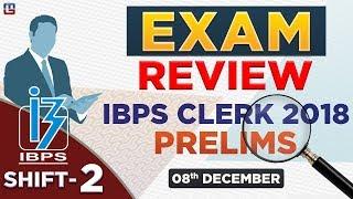IBPS Clerk 2018 | EXAM REVIEW | Shift 2 | ????? ???? ??? Exam ??? | 08.12.18