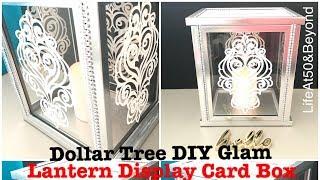 DIY DOLLAR TREE GLAM LANTERN DISPLAY CARD BOX FOR WEDDINGS CHRISTENINGS ANNIVERSARY BIRTHDAYS ETC