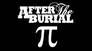 After The Burial - Pi (The Mercury God Of Infinity)