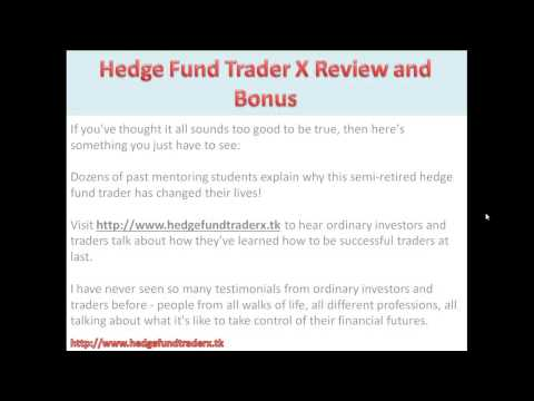 Hedge Fund Trader X Bonus | Hedge Fund Trader X Review by DC Fawcett and Mr X