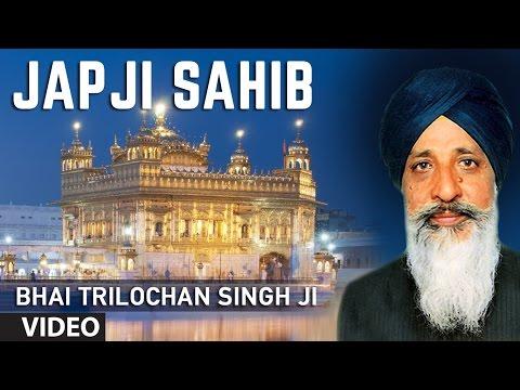 Bhai Trilochan Singh Ji - Japji Sahib - Japji Sahib Rehraas Sahib