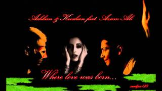 Azam Ali feat.  Ashkan & Kooshan   - Where Love Was Born HD