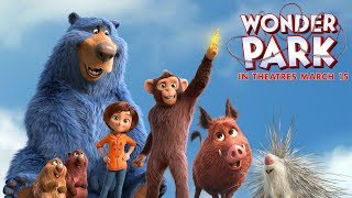 Wonder Park (2019) - In Theatres March 15