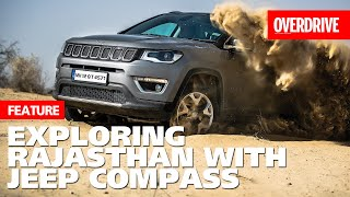 Special feature: Escape with the Jeep Compass Limited Plus I Rajasthan I OVERDRIVE