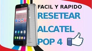 RESETEAR ALCATEL POP 4 POP 4+(ESPAÑOL) (ELIMINAR CUENTA DE GOOGLE Á LA VEZ)