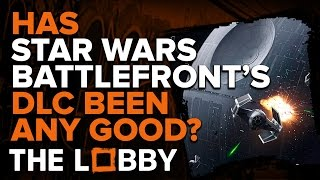 Has Star Wars Battlefront's DLC Been Any Good? - The Lobby