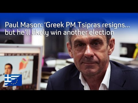 Alexis Tsipras resigns, what's next for Greece? | Paul Mason