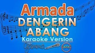 download lagu Armada - Dengerin Abang Karaoke  Tanpa Vokal By gratis