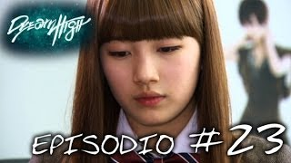 Dream High: episodio 23 - Canale ufficiale!