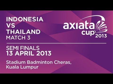 Semi Finals - XD - T.Ahmad /L.Natsir (INA) vs S.Prapakamol/S.Thoungthongkam (THA) - Axiata Cup 2013