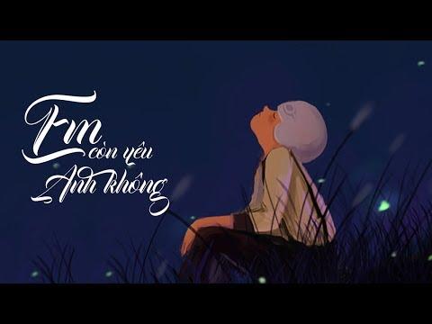 Em Còn Yêu Anh Không - Chu Bin  [ Lyrics ]