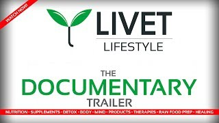 LIVET LIFESTYLE DOCUMENTARY ◦ OFFICIAL TRAILER [HD]  | LIVET.tv NUTRITION HEALTH  TOM WHITMIRE