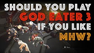 Should you play God Eater 3 if you liked MHW?
