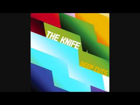 The Knife - Is It Medicine