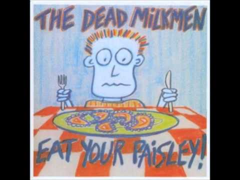 Dead Milkmen - Where The Tarantula Lives
