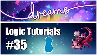 Tutorial #35 - STOP MOTION ANIMATION - Dreams PS4 Logic