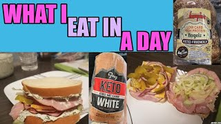 KETO WHAT I EAT IN A DAY / FULL DAY OF EATING~FRANZ HAM SANDWICH, CHOMPIE'S BAGELS (KETO BREAD SUBS)