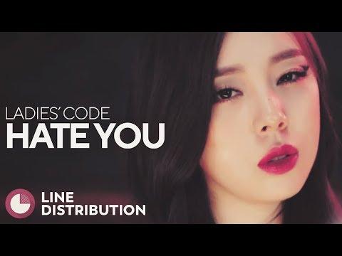 LADIES' CODE - Hate You (Line Distribution)