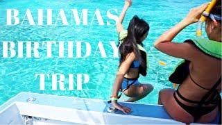Nassau Bahamas Birthday Trip Travel Vlog 2018