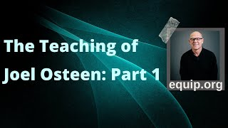 The Teaching of Joel Osteen Pt. 1