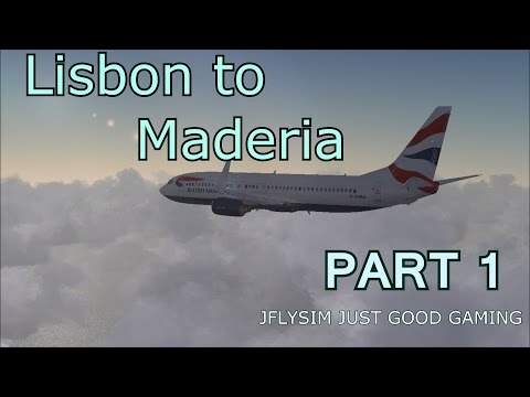 FSX //Lisbon to Madeira\\  PMDG 737-800 PART  1