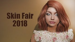 Skin Fair 2018 in Second Life - Live Tour on Wednesday, March 7th at 5am PST