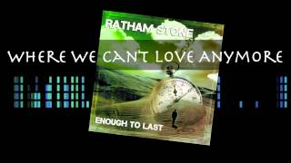 Watch Ratham Stone Where We Cant Love Anymore video