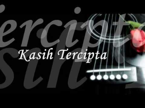 Kasih Tercipta - Faizal Tahir (Lirik)