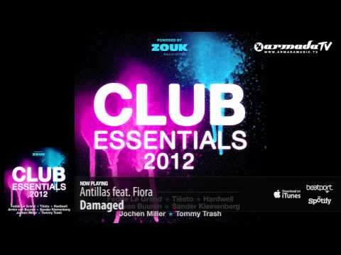 Antillas feat. Fiora – Damaged (From: Club Essentials 2012)