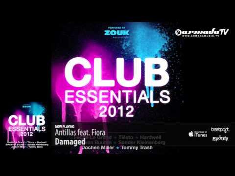 Antillas feat. Fiora – Damaged (From: Club Essentials 2012)
