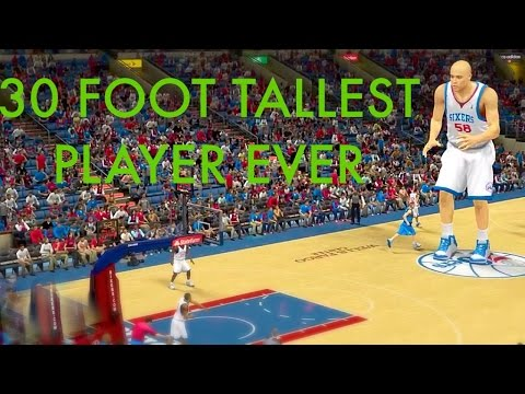 NBA 2K14 - 30 Foot Player   Tallest Player Ever!!