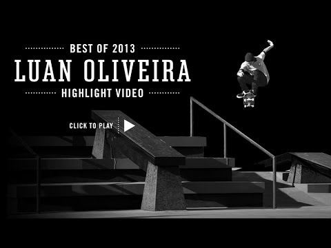Street League's Best of 2013: Luan Oliveira