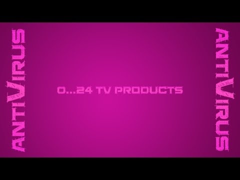 0...024 antiVirus - TV Products