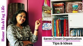 Saree Closet Organization tips! Home HashTag Life