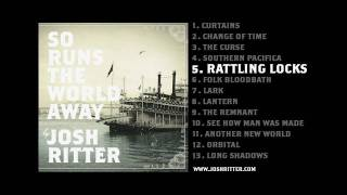 Watch Josh Ritter Rattling Locks video