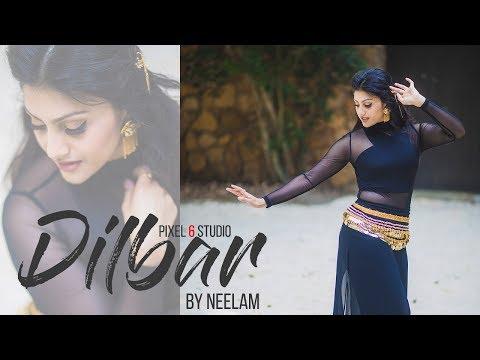 Download Lagu  DILBAR |Satyameva Jayate| Choreography by Neelam | Pixel 6 Studio Mp3 Free